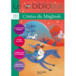 Contes du Maghreb - Livre - Bibliobus nº 30 - CE2 - 2010 - Hachette