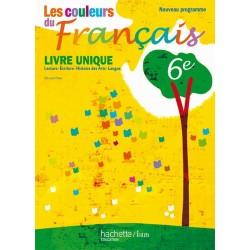 Les Couleurs de français 6ème - Manuel - 2009 - Hachette