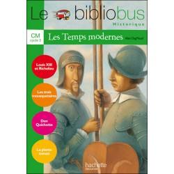 Les Temps modernes - Livre - Bibliobus nº 23 - CM - 2007 - Hachette