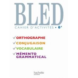 Bled 6ème - Cahier d'activités - 2009 - Hachette