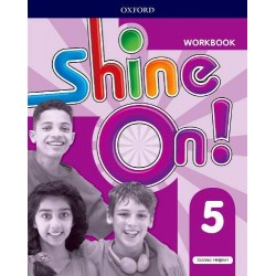Shine On ! - Level 5 - Workbook - 2017 - Oxford