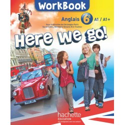 Here we go ! Anglais 6e - Workbook - 2014 - Hachette