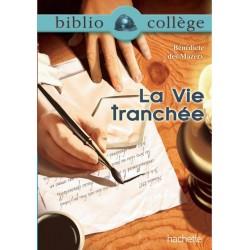 La vie tranchée - Bibliocollege N° 75 - Hachette