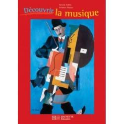 Découvrir la musique - Manuel ( avec CD audio) - Hachette