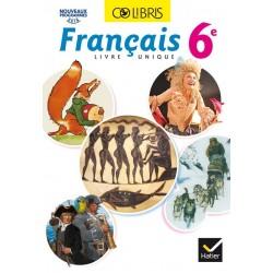 Colibris : Français 6ème - Manuel - 2016 - Hatier