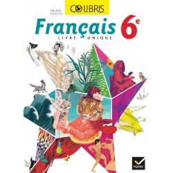 Colibris : Français Livre unique 6ème - Format Compact - 2014 - Hatier