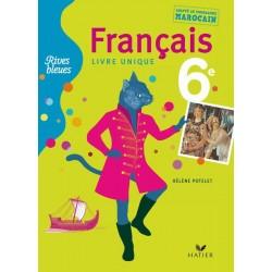Rives Bleues 6e - Adapté au programme marocain - 2010 - Hatier