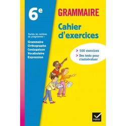 Grammaire - Cahier d'exercices 6ème - 2011 - Hatier