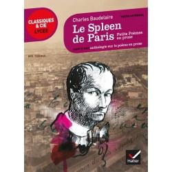 Le Spleen de Paris (Petits poèmes en prose) - Classiques & Cie Lycée - Hatier