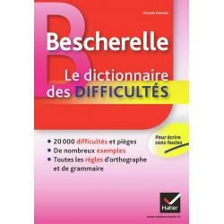 Bescherelle - Le dictionnaire des difficultés - Hatier