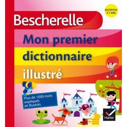 Bescherelle - Mon premier dictionnaire illustré - Hatier