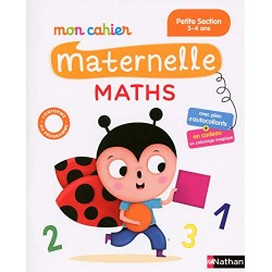 Mon cahier maternelle - PS - Maths - 2016 - Nathan