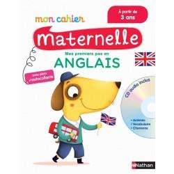 Mon cahier maternelle - Mes premiers pas en Anglais - Dès 3 ans - 2016 - Nathan