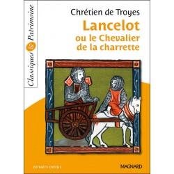 Lancelot ou le Chevalier à la charrette - Chrétien De Troyes - Classiques & Patrimoine - Magnard
