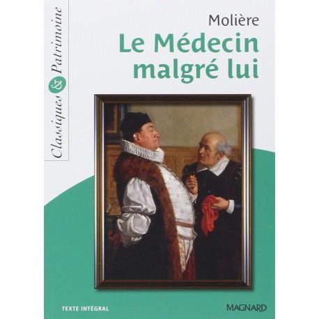 Le medecin malgré lui - Molière - Classiques & Patrimoine N°15 - Magnard