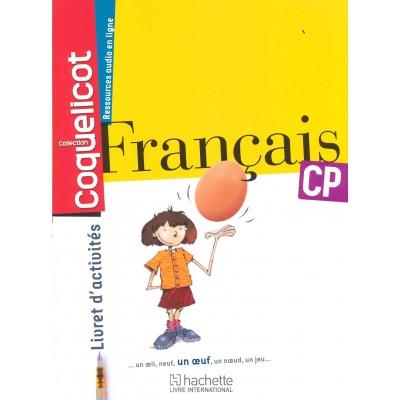COQUELICOT Français CP - Livret d'activités - 2013 - Hachette