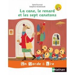 Album 2 : La cane, le renard et les sept canetons - Un Monde a lire Kimamila CP - Série blanche - 2019 - Nathan