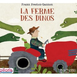 Pilotis CP - Album 3 - La Ferme des Dinos - 2019 - Hachette