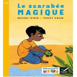 Le scarabée magique - Ribambelle CE1 - Série jaune - Album nº4 - 2018 - Hatier