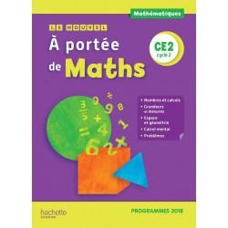 Le Nouvel A Portée de Maths CE2 - Manuel - 2019 - Hachette
