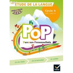 Pop - Etude de la langue - Cycle 3 ( CM1-CM2-6e) - Manuel - 2019 - Hatier