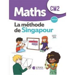Mathématiques CM2 - Méthode de Singapour - Manuel - 2019 - Librairie des Ecoles