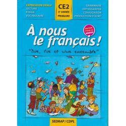 A nous le français ! CE2 - Manuel - Sedrap