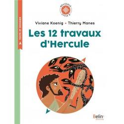 Les 12 travaux d'Hercule - Collection Boussole - Cycle 2 - Belin