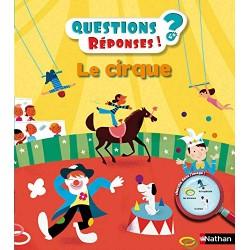 Le cirque - Questions/Réponses - Onfroy Severine - Nathan