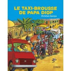 Le taxi brousse de Papa Diop - Christian Epanya - SYROS