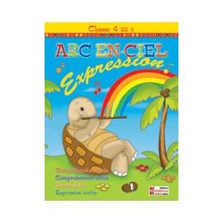 ARC EN CIEL CM1 - 4ème ANNEE - CAHIER D'EXPRESSION